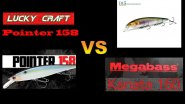 Твичинг-батл - Megabass Kanata 160 F против Lucky Craft Pointer 158 SP