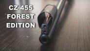 CZ 455 FOREST EDITION 22 LR. Знакомство с винтовкой и чехол для нее.