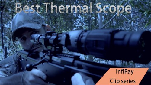 Best thermal Scope——InfiRay Clip Series